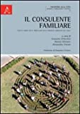 img - for Il conslunte familiare. Aspetti teorici per il primo anno nella proposta formativa del CISFeF book / textbook / text book