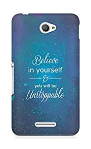 AMEZ believe in yourself and you will be unstoppable Back Cover For Sony Xperia E4
