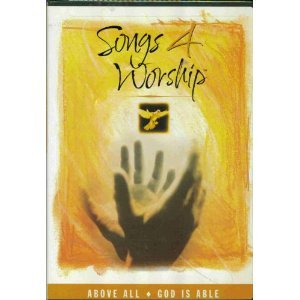 Songs 4 Worship: Above All/God is Able