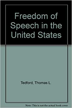 The importance of the freedom of speech in the united states