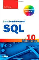 Sams Teach Yourself SQL in 10 Minutes, 4th Edition Front Cover