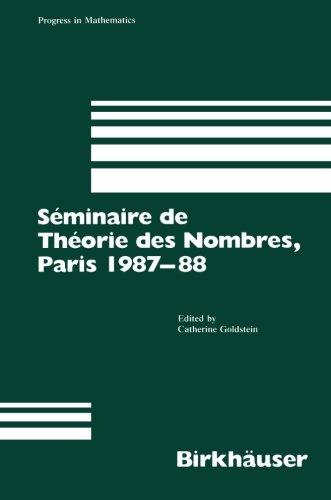 Séminaire de Théorie des Nombres, Paris 1987-88 (Progress in Mathematics)