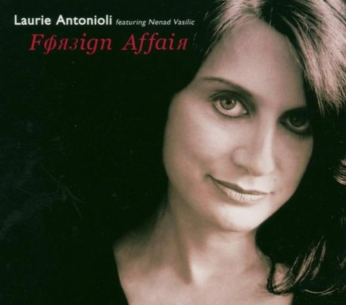 Original album cover of Foreign Affair by Laurie Antonioli
