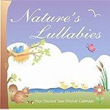 Nature's Lullabies Second Year Sticker Calendar