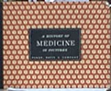 img - for A History of Medicine in Pictures Volume Two book / textbook / text book