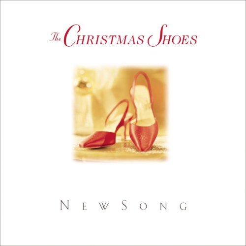 NEWSONG - The Christmas Shoes - Zortam Music
