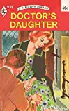 img - for Doctor's Daughter (Harlequin Romance #939) book / textbook / text book