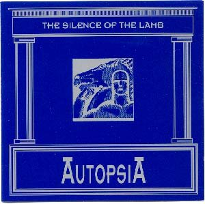 Autopsia The Silence Of The Lamb - Waldsinfonie Germany Hypnobeat 1995 [CD] by Autopsia