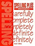 img - for Spelling Plus: 1000 Words toward Spelling Success book / textbook / text book