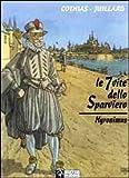 echange, troc Patrick Cothias André Juillard - Le sette vite dello sparviero. Hyronimus