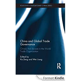 China and Global Trade Governance: China's First Decade in the World Trade Organization