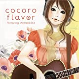 cocoro flavor featuring Michelle143