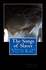 The Songs of Slaves