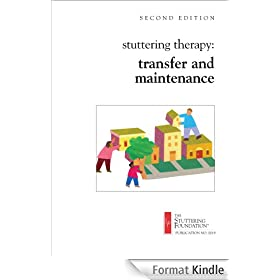 Stuttering Therapy: Transfer and Maintenance (English Edition)