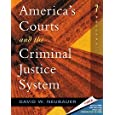 America's Courts and the Criminal Justice System (with CD-ROM and InfoTrac)