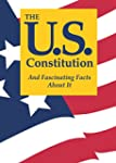 The U.S. Constitution And Fascinating...