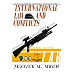 img - for [(International Law and Conflicts: Resolving Border and Sovereignty Disputes in Africa )] [Author: Justice M Mbuh] [May-2004] book / textbook / text book