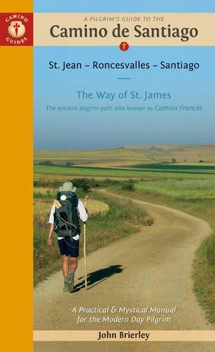 Camino de Santiago (St Jean-Roncesvalles-Santiago). English Guide. Camino Guides.