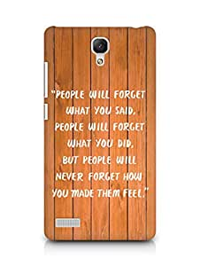 AMEZ people will forget what you said did Back Cover For Xiaomi Redmi Note 4G