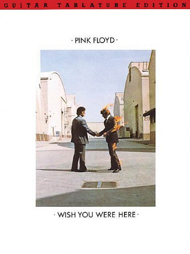 Pink Floyd - Wish You Were Here - Guitar TAB SongbookFrom Hal Leonard