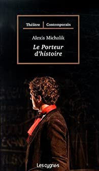 Le Porteur D Histoire Paris