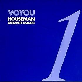 Voyou Houseman Germany Calling