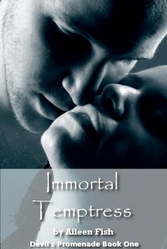 Immortal Temptress (Devil's Promenade)