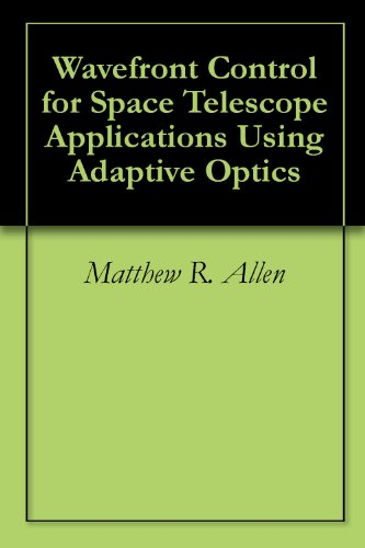 Wavefront Control For Space Telescope Applications Using Adaptive Optics