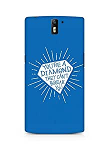 Amez designer printed 3d premium high quality back case cover for Oneplus One (Your a diamond)