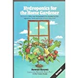 img - for Hydroponics for the Home Gardener book / textbook / text book