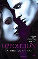 Opposition (Lux Vol. 5) (Italian Edition)