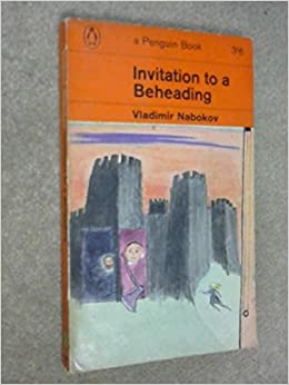 Invitation to a Beheading Summary & Study Guide