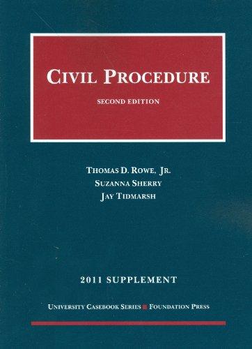 Civil Procedure, 2011 Supplement (University Casebook:...