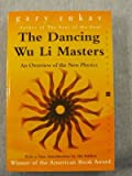 Dancing Wu Li Masters: An Overview of the New Physics (0060959681) by Gary Zukav