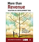 img - for More Than Revenue: Taxation as a Development Tool (Hardback) - Common book / textbook / text book