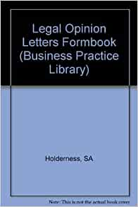 Legal Opinion Letters Formbook Business Practice Library
