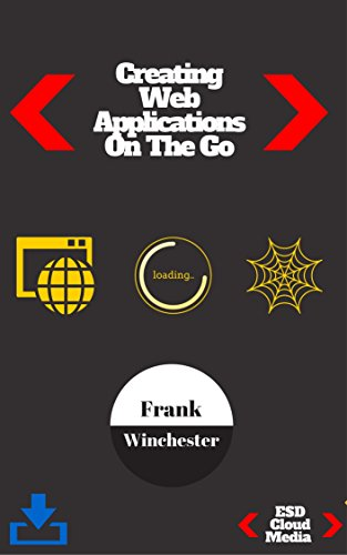 Creating Web Applications On The Go