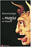 img - for La magia nel Medioevo book / textbook / text book