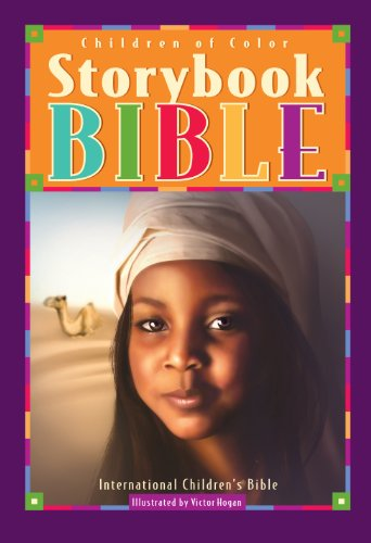 Children of Color Storybook Bible: With 61 Stories from the International Children's Bible