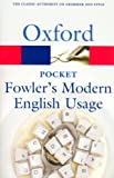 Pocket Fowler's Modern English Usage (Oxford Quick Reference)