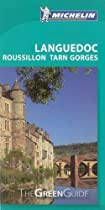 Michelin Green Guide Languedoc Roussillon Tarn Gorges (Green Guide/Michelin)