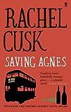 Rachel Cusk Saving Agnes