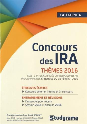 Concours des IRA : Thèmes 2016