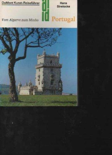 Strelocke Portugal vom Algarve zum Minho, DuMont