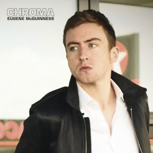 Eugene McGuinness-Chroma-WEB-2014-LEV Download
