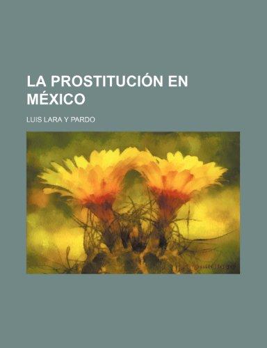 La Prostitución En México
