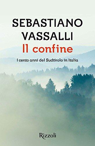 il-confine-i-cento-anni-del-sudtirolo-in-italia-scala-italiani