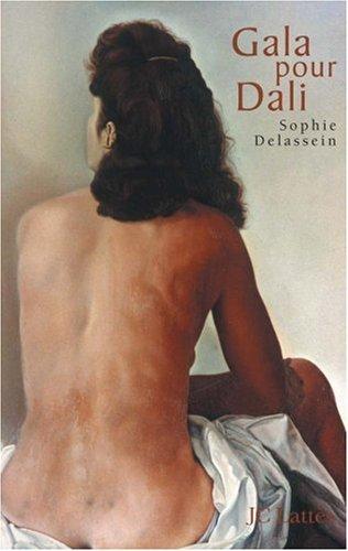 Gala pour Dali : Biographie d'un couple