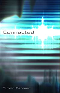 (FREE on 7/31) Connected by Simon Denman - http://eBooksHabit.com