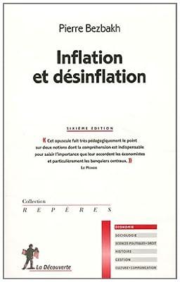 Inflation et désinflation de Pierre Bezbakh